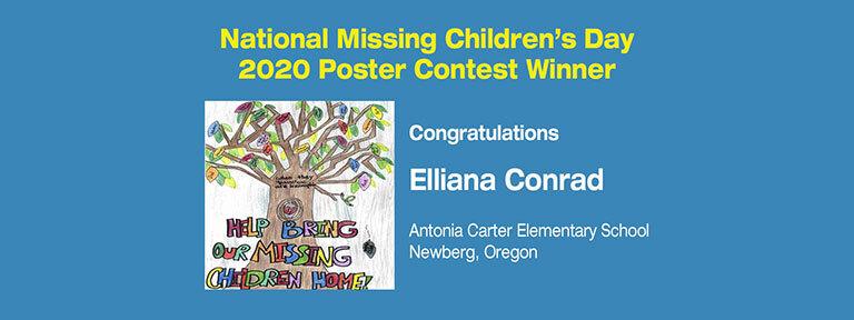 2020 National Missing Children's Day Poster Contest Winner Elliana Conrad's Poster